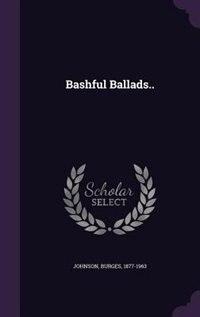 Bashful Ballads..