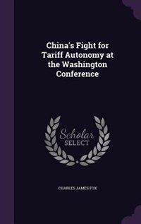 China's Fight for Tariff Autonomy at the Washington Conference