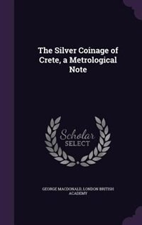 The Silver Coinage of Crete, a Metrological Note