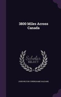 3800 Miles Across Canada