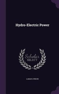Hydro-Electric Power by Lamar Lyndon