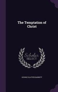 The Temptation of Christ by George Slatyer Barrett