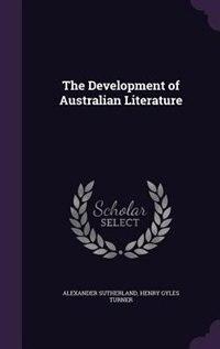 The Development of Australian Literature