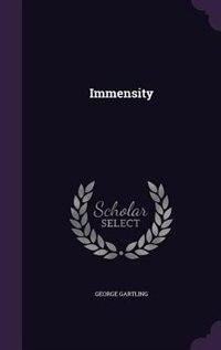 Immensity by George Gartling