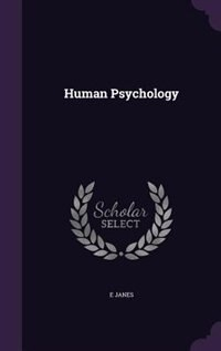 Human Psychology by E Janes