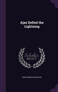 Ajax Defied the Lightning