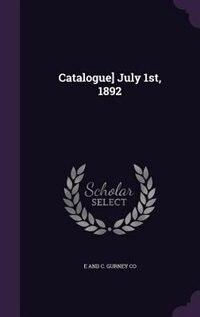 Catalogue] July 1st, 1892