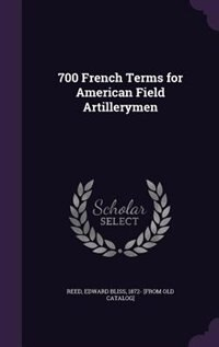 700 French Terms for American Field Artillerymen