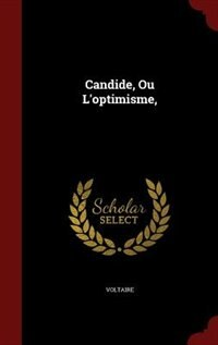 Candide Ou Loptimisme Book By Voltaire Hardcover Chapters