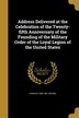 Address Delivered at the Celebration of the Twenty-fifth Anniversary of the Founding of the Military Order of the Loyal Legion of the United States by Charles 1820-1891 Devens