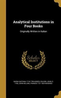 Analytical Institutions in Four Books