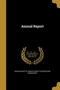 Annual Report by Massachusetts. Mount Everett reservation