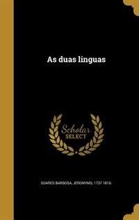 As duas linguas by Jeronymo 1737-1816. Soares Barbosa