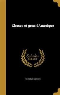 Choses et gens dAmérique by Th. pseud Bentzon
