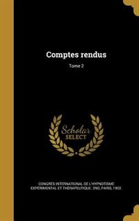 Comptes rendus; Tome 2 by Congrès International De L'hypnotisme E