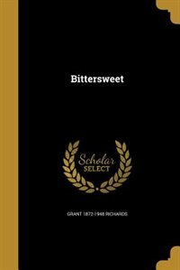 Bittersweet by Grant 1872-1948 Richards