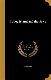 Coney Island and the Jews by Anonymous