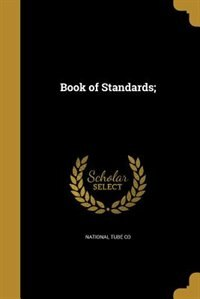 Book of Standards; by National Tube Co