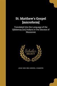 St. Matthew's Gospel [microform] by John 1828-1893 Horden