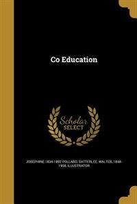 Co Education by Josephine 1834-1892 Pollard