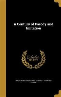 A Century of Parody and Imitation