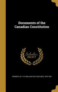 Documents of the Canadian Constitution