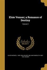 Elsie Venner; a Romance of Destiny; Volume 2 by Oliver Wendell 1809-1894 Holmes