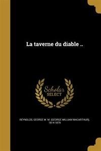 La taverne du diable .. by George W. M. (George William M Reynolds