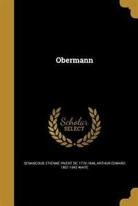 Obermann by Etienne Pivert de 1770-1846 Senancour