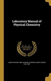 Laboratory Manual of Physical Chemistry