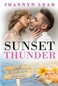 Sunset Thunder by Shannyn Leah