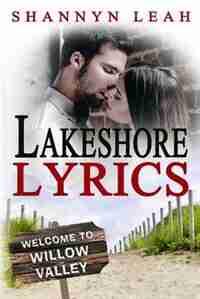 Lakeshore Lyrics by Shannyn Leah