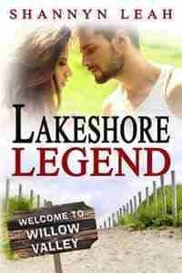 Lakeshore Legend by Shannyn Leah