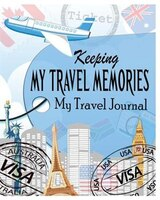 Keeping My Travel Memories: My Travel Journal