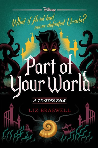 Part Of Your World: A Twisted Tale by Liz Braswell