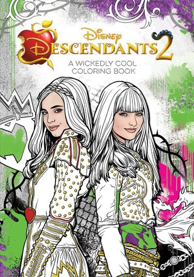 Descendants 2 A Wickedly Cool Coloring Book: Wicked Images To Inspire Creativity by Disney Book Group