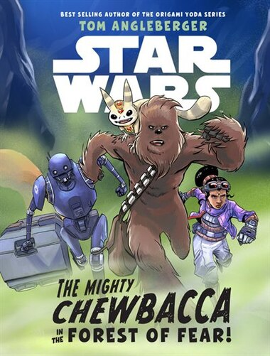 Star Wars The Mighty Chewbacca In The Forest Of Fear Book By Tom