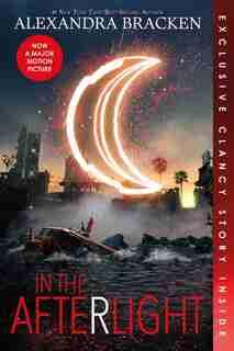In The Afterlight (bonus Content) by Alexandra Bracken