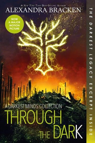 Through The Dark (bonus Content) (a Darkest Minds Collection) by Alexandra Bracken