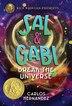 Sal And Gabi Break The Universe (a Sal And Gabi Novel, Book 1) by Carlos Hernandez