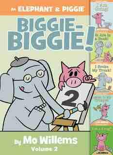 An Elephant & Piggie Biggie Volume 2! by Mo Willems