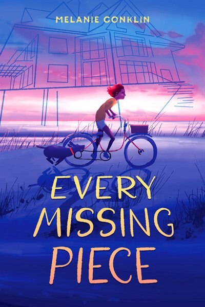 Every Missing Piece by Melanie Conklin