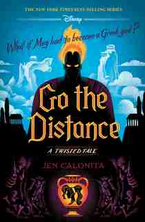 Go The Distance: A Twisted Tale by Jen Calonita