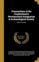 Transactions of the Cumberland & Westmorland Antiquarian & Archaeological Society; Volume ns vol 4
