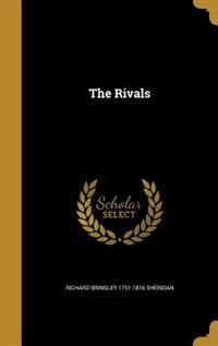 The Rivals by Richard Brinsley 1751-1816 Sheridan