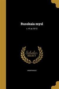 Russkaia mysl; v. 41 pt.10-12 by Anonymous