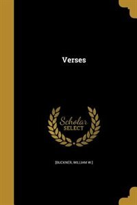 Verses by William W.] [Buckner