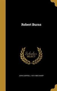 Robert Burns by John Campbell 1819-1885 Shairp