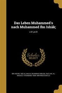 Das Leben Muhammed's nach Muhammed Ibn Ishâk;; v.01 pt.01 by 'Abd al-Malik Ibn Hishm