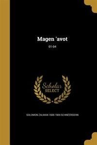 Magen 'avot; 01-04 by Solomon Zalman 1830-1900 Schneersohn